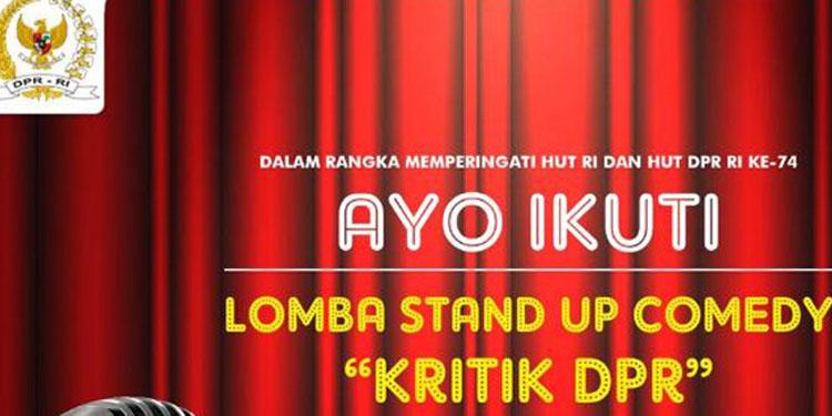 Ayo Ikut Lomba Stand Up Comedy 'Kritik DPR'