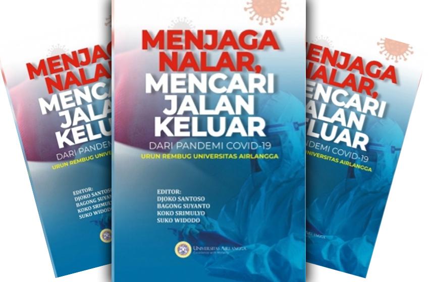 Unair Luncurkan Buku Solusi Menyambut New Normal