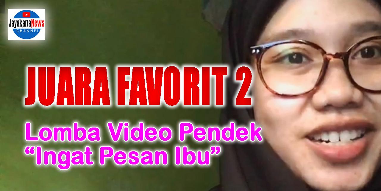 "Juara Favorit 2 Lomba Video Pendek ""Ingat Pesan Ibu"""