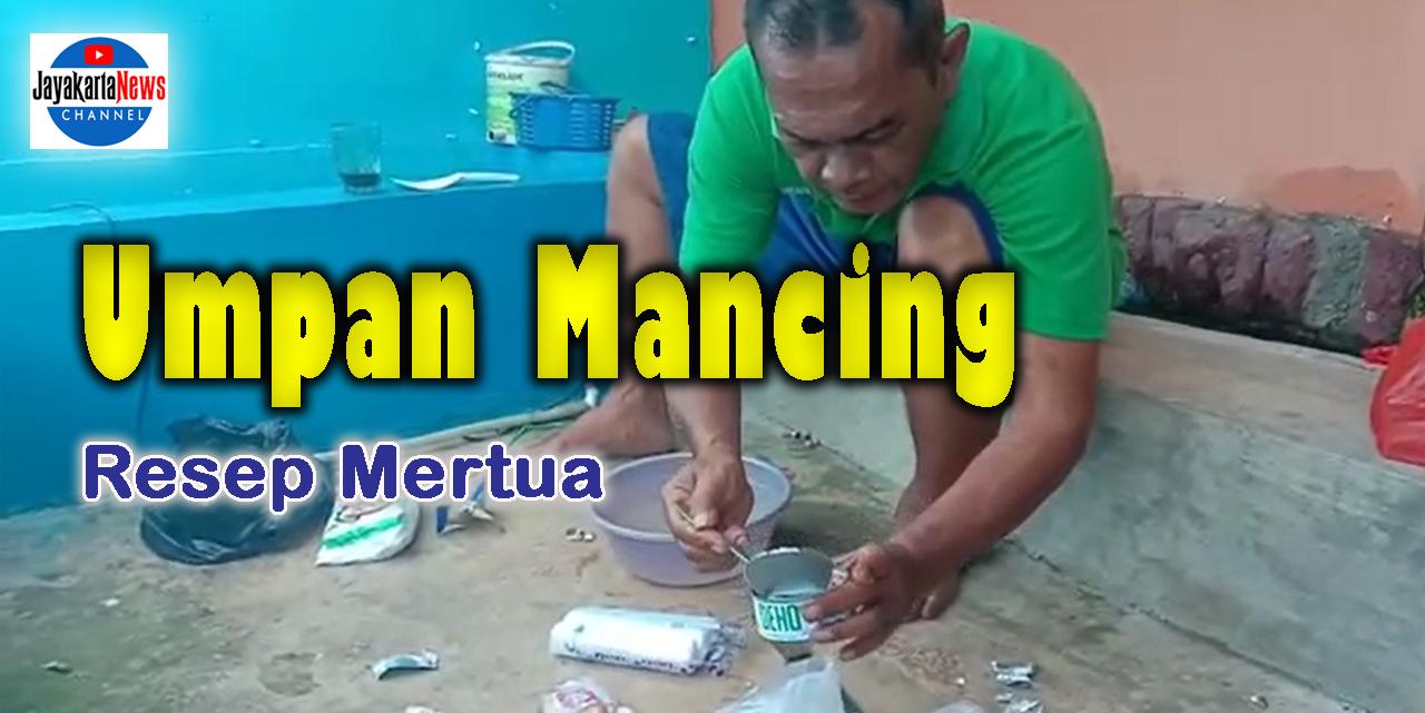 Umpan Mancing Resep Mertua