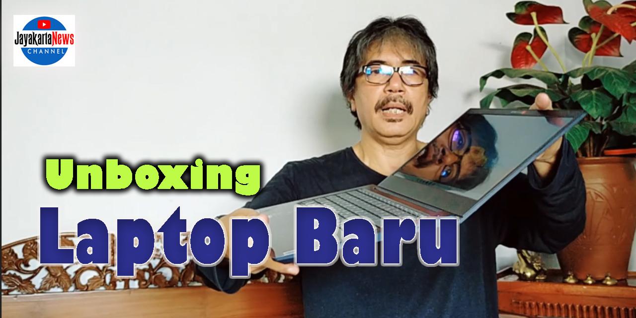 Unboxing Laptop Baru