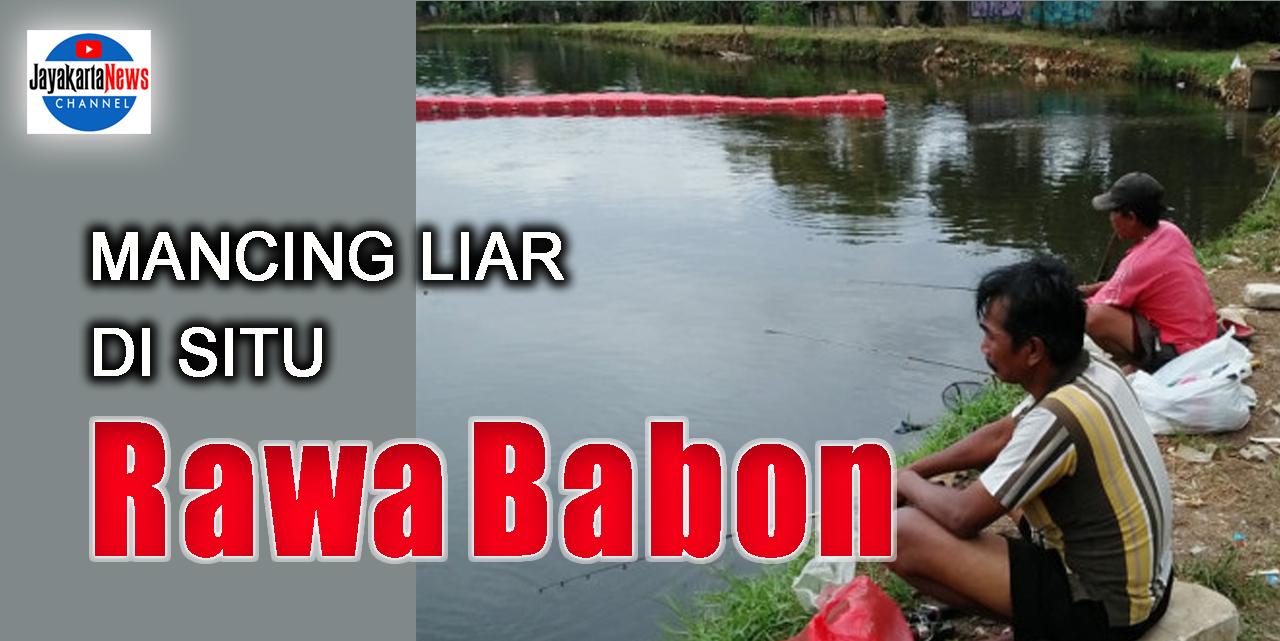 Mancing Liar di Situ Rawa Babon