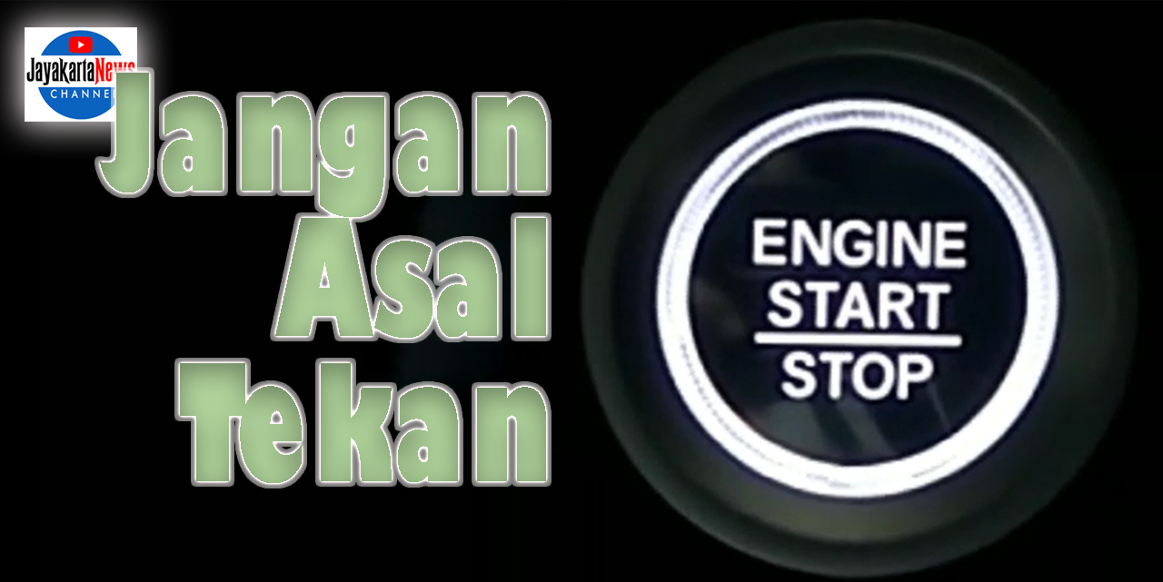 Pengoperasian Tombol Engine Start Stop