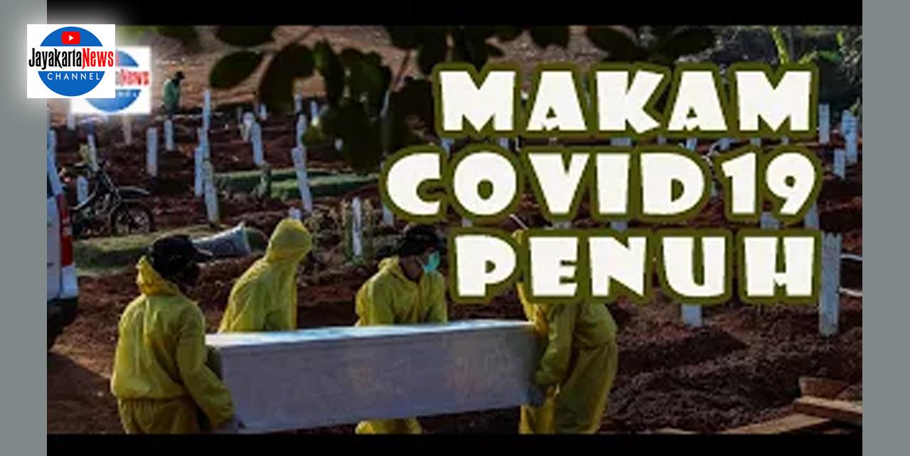 Pemakaman Covid-19 Pondok Ranggon PENUH