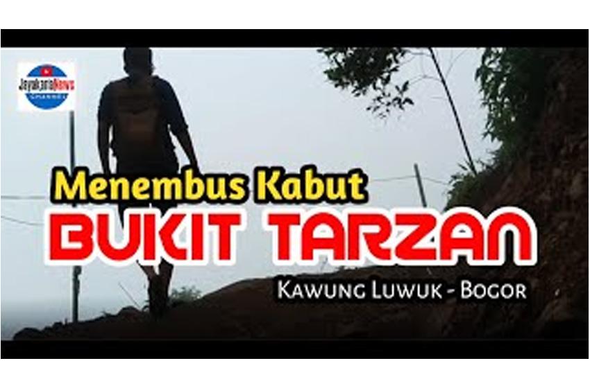 Mengapa Bukit ini Dinamakan Bukit Tarzan?
