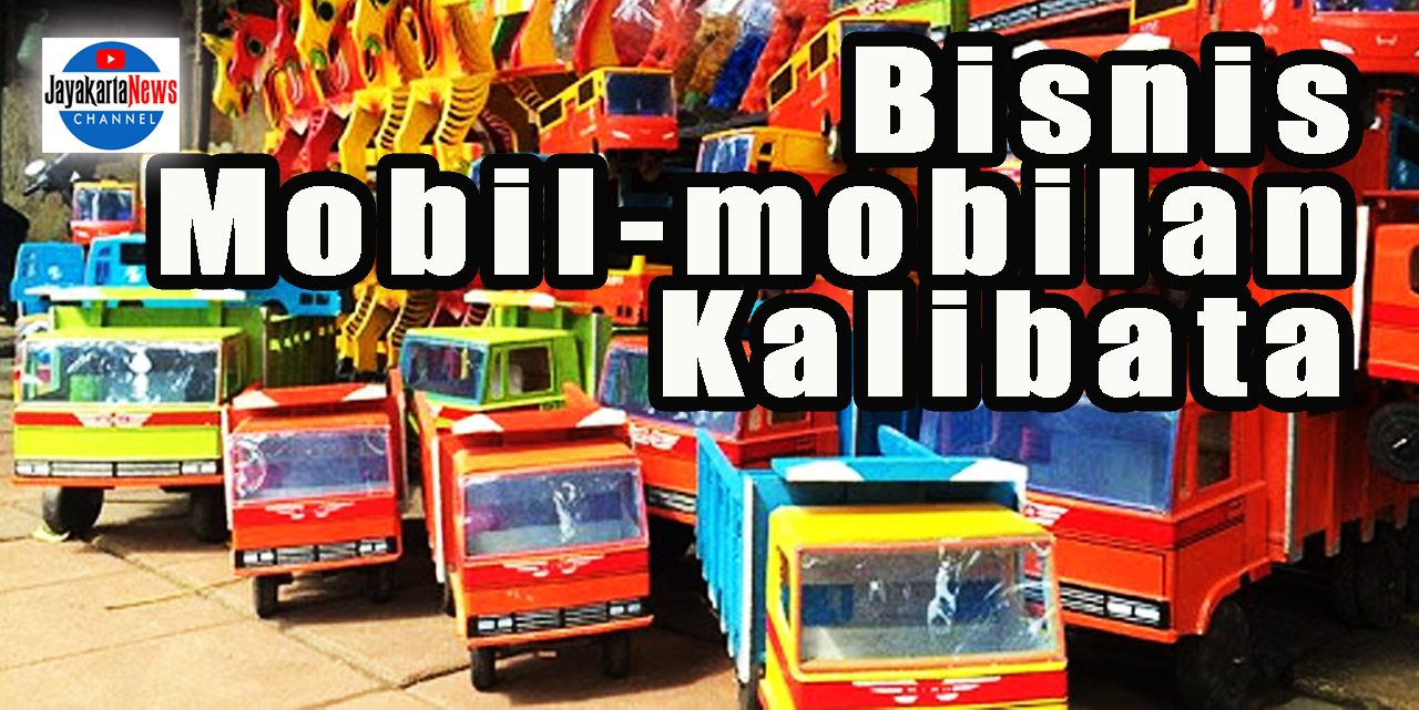 Bisnis Legendaris Mobil-mobilan Kalibata