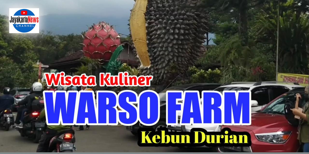 Wisata Kuliner Durian Warso Farm